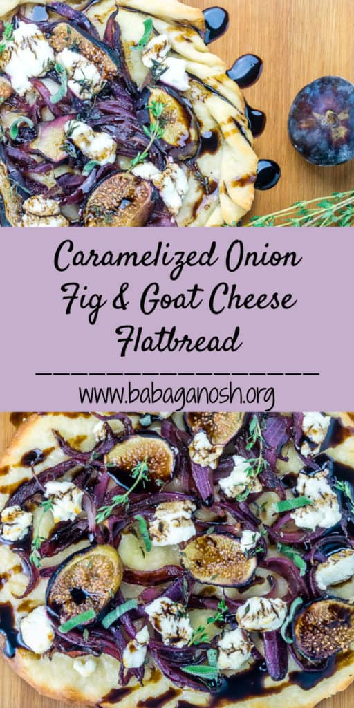 Caramelized Onion Fig and Goat Cheese Flatbread - Babaganosh.org