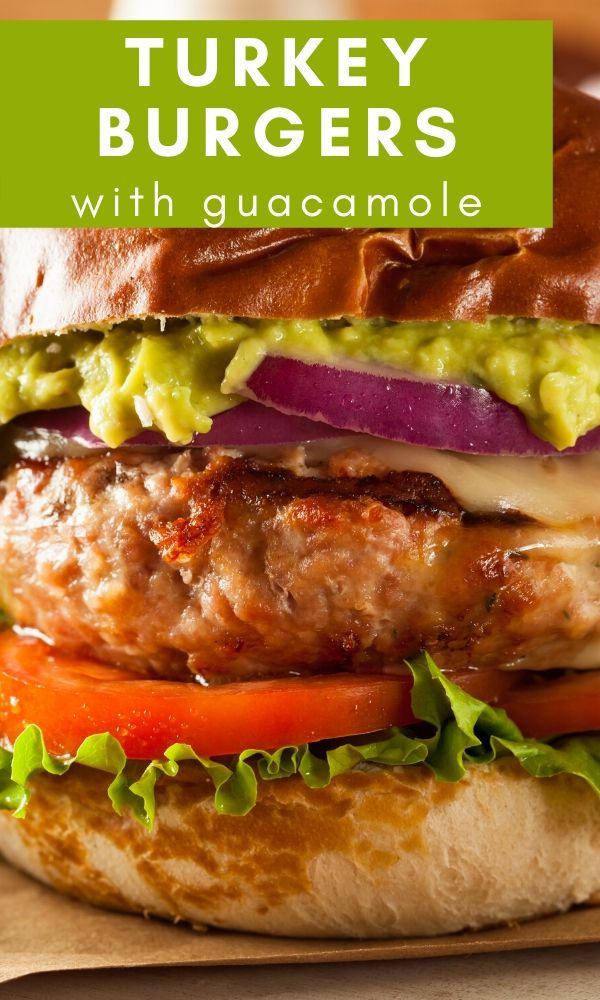 turkey burger with guacamole pinterest graphic