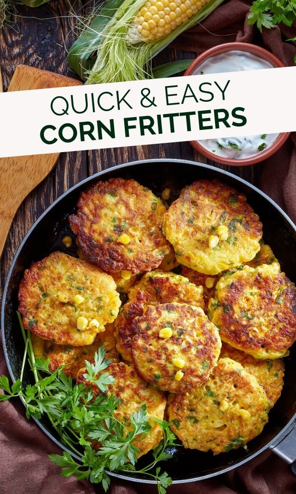 quick and easy corn fritters pinterest graphic