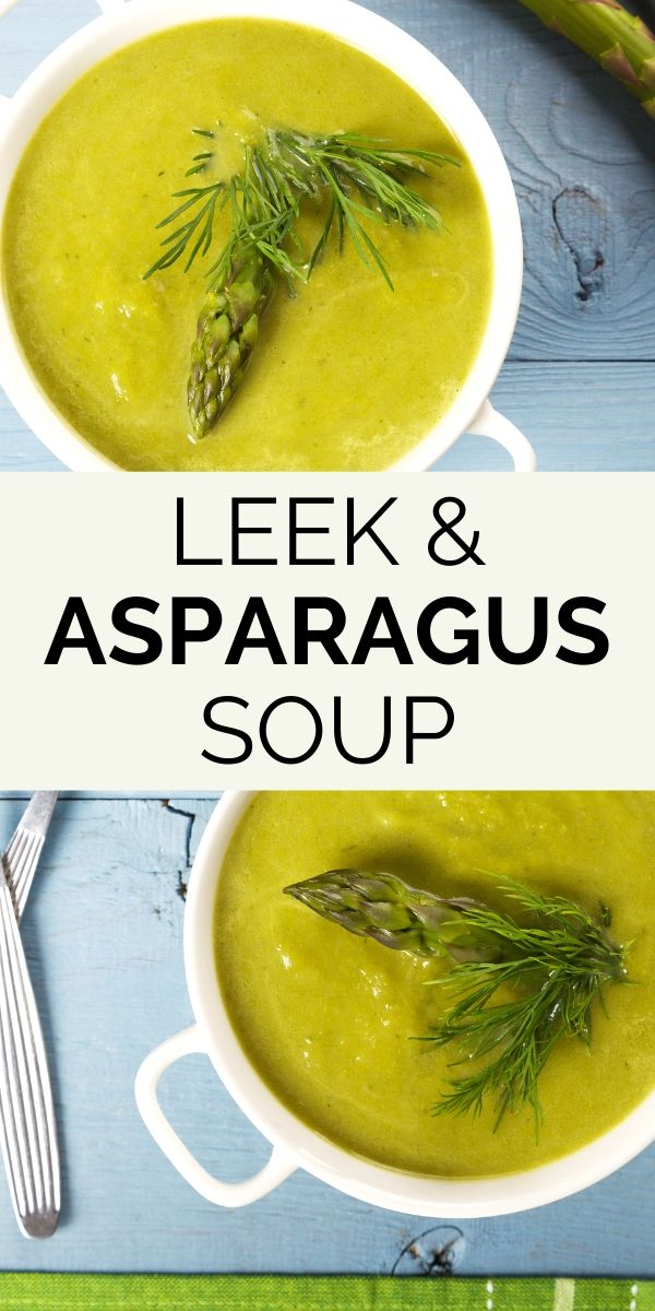 leek asparagus soup pinterest graphic