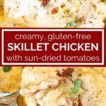 pinnable image of creamy sun dried tomato chicken skillet
