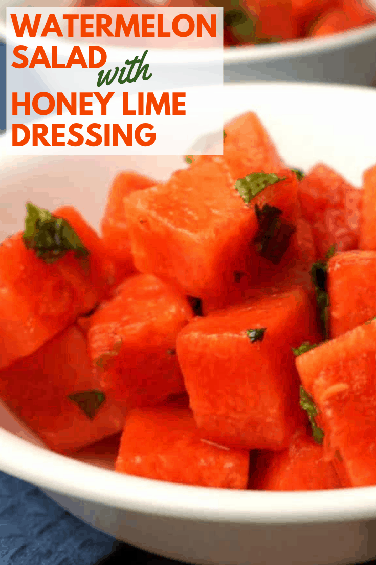watermelon salad with honey lime dressing pinterest image