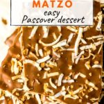 chocolate covered matzo easy passover dessert graphic