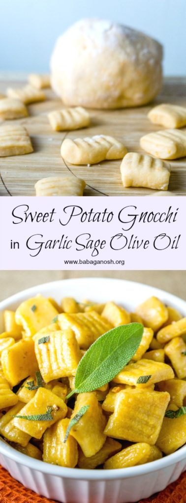 Homemade Sweet Potato Gnocchi from scratch tossed in a fragrant Garlic Sage Olive Oil. You will never want to eat store bought gnocchi again! From www.www.babaganosh.org