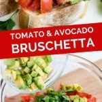Pinnable image for fresh tomato avocado bruscheta.