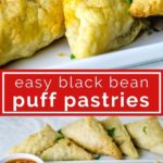 black bean puff pastry triangles with marinara sauce on serving plates - collage of images for pinterest