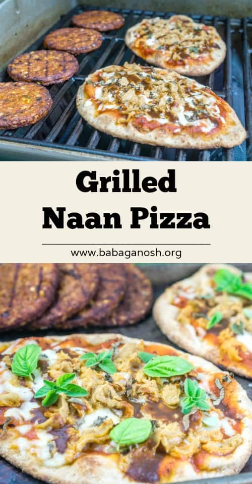 Grilled Naan Pizza | Babaganosh.org