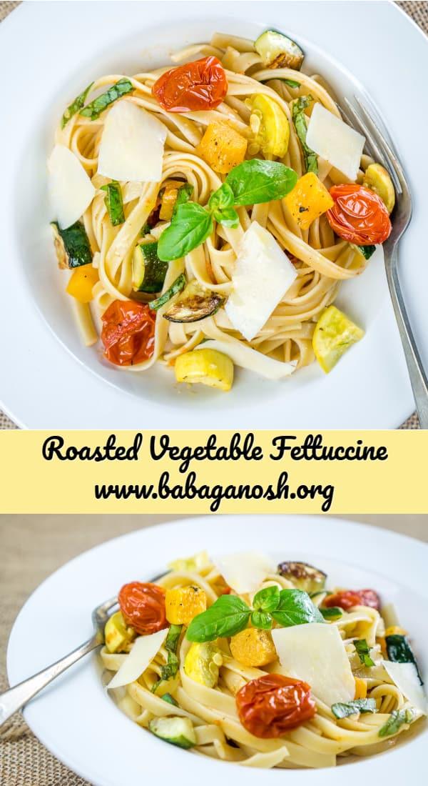 Roasted Vegetable Fettuccine - perfect vegetarian dish for #MeatlessMonday ! #fettuccine #pasta #vegetarian #zucchini #squash #vegetables #pastarecipes #pastanight #dinner #vegetariandinner