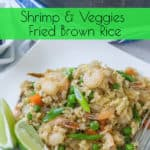 Shrimp and Veggies Fried Brown Rice Pinterest Image - www.babaganosh.org