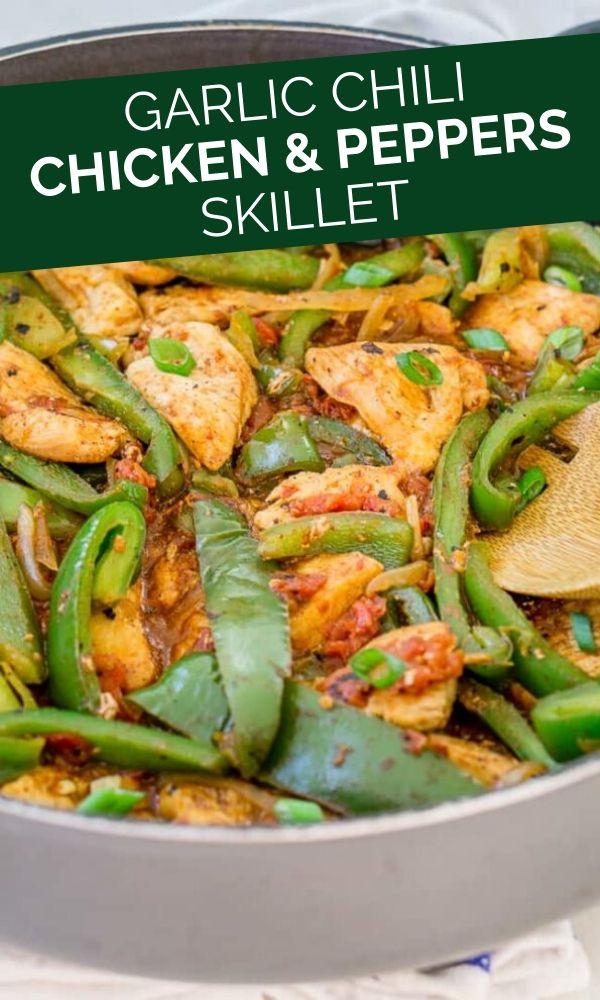 garlic chili chicken peppers skillet pinterest graphic
