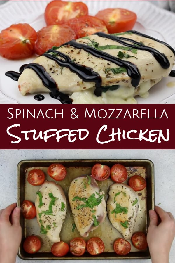 pinterest image of spinach and mozzarella stuffed chicken