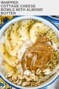 pinterest image of whipped cottage cheese with almond butter