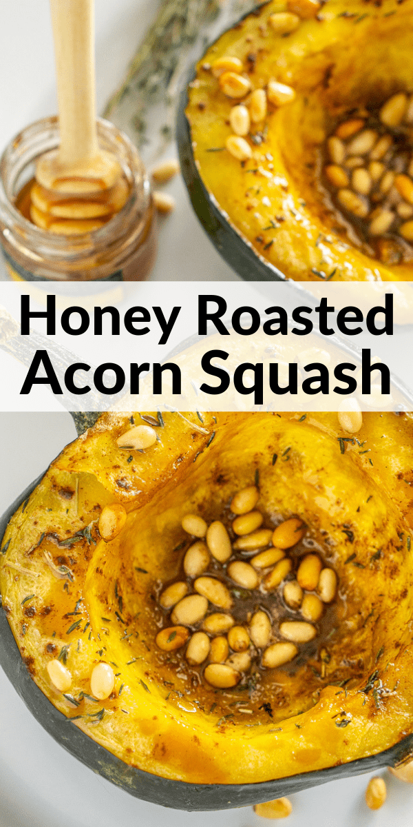 pinterest image of honey roasted acorn squash half with pine nuts