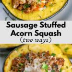 pinterest graphic for sausage stuffed acorn squash