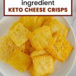 keto cheese crisps pinterest graphic