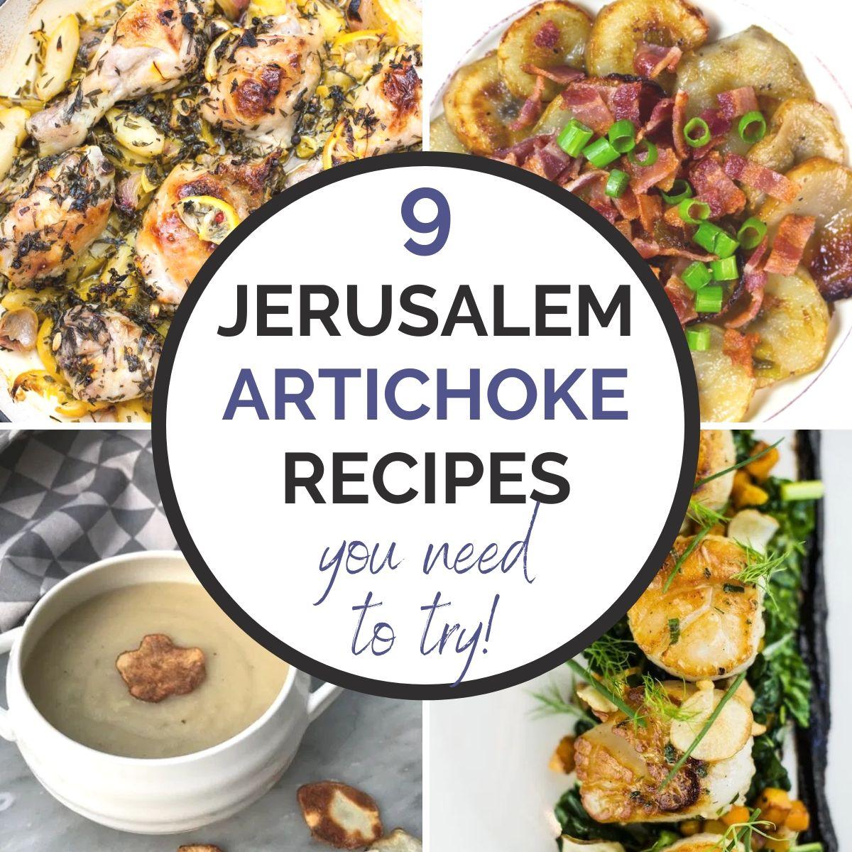 jerusalem artichoke recipes collage