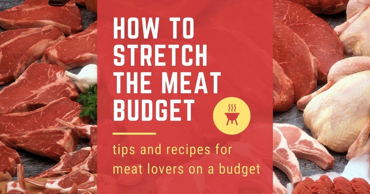 how to stretch the meat budget graphic