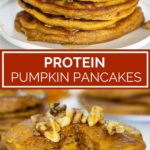 pinterest graphic: collage of protein pumpkin pancakes