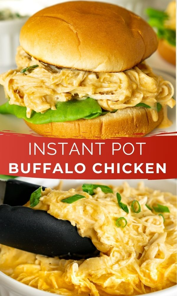 Pinnable image collage of Buffalo chicken sandwich on top and a bowl of shredded Buffalo chicken on the bottom