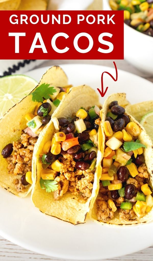 pinnable image of ground pork tacos with pineapple salsa