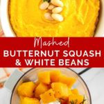 pinnable image of mashed butternut squash with white beans side dish