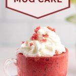 pinnable image of red velvet mug cake