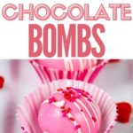 pinnable image of pink hot chocolate bombs valentine's day treats