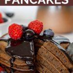Pinnable image of chocolate protein pancakes.