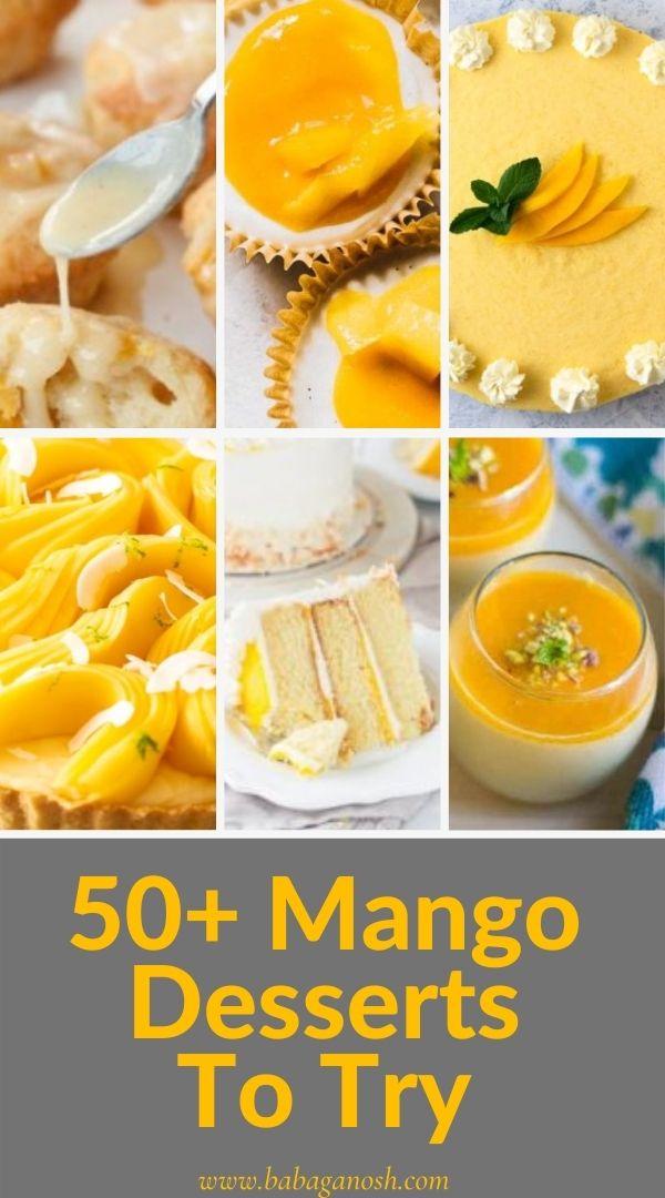 Pinnable image of 50+ mango desserts.